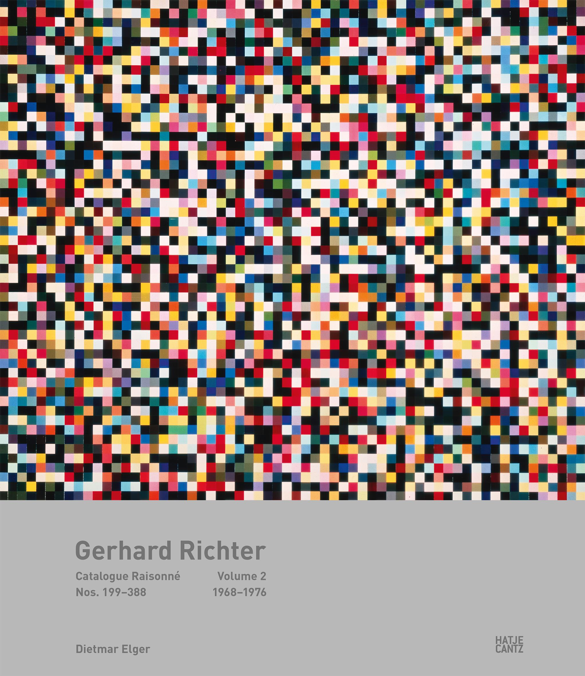 Volume 2: Nos 1968-1976 Gerhard Richter: Catalogue Raisonn/é 199-388