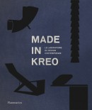 MADE IN KREO : LE LABORATOIRE DU DESIGN CONTEMPORAIN