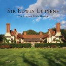SIR EDWIN LUTYENS : THE ARTS & CRAFTS HOUSES