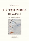 CY TWOMBLY : DRAWINGS, CATALOGUE RAISONNÉ <br>Vol.1: 1951 - 1955