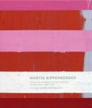 MARTIN KIPPENBERGER <br>CATALOGUE RAISONNÉ OF THE PAINTINGS <br>Vol.4: 1993-1997