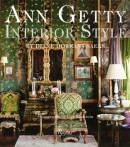 ANN GETTY : INTERIOR STYLE