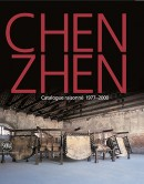 CHEN ZHEN: CATALOGUE RAISONNÉ, 1977-2000