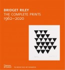 BRIDGET RILEY : THE COMPLETE PRINTS 1962-2020