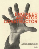 ENGINEER, AGITATOR, CONSTRUCTOR <br>THE ARTIST REINVENTED 1918-1938