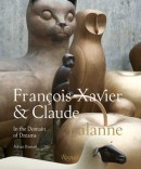 FRANÇOIS-XAVIER ET CLAUDE LALANNE:<br>IN THE DOMAINE OF DREAMS
