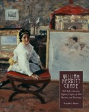WILLIAM MERRITT CHASE <br>Vol.4: Still lifes, interiors, figures, copies of old Masters, and drawings