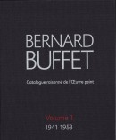 BERNARD BUFFET : CATALOGUE RAISONNÉ [...]