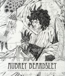AUBREY BEARDSLEY<br>A CATALOGUE RAISONNÉ