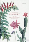 ALEXANDER VON HUMBOLDT AND<br>THE BOTANICAL EXPLORATION OF THE AMERICAS