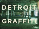 DETROIT GRAFFITI