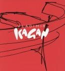 KAGAN<br> A LIFETIME OF AVANT-GARDE DESIGN