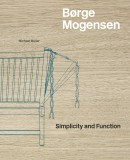 BØRGE MOGENSEN : SIMPLICITY AND FUNCTION