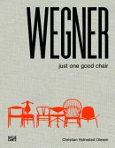 WEGNER : JUST ONE GOOD CHAIR