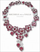 MICHELE DELLA VALLE : JEWELS AND MYTHS