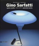 GINO SARFATTI: OPERE SCELTE 1938-1973, SELECTED WORKS
