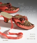 THE WORLD AT YOUR FEET : BATA SHOE MUSEUM