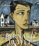 BERNARD BUFFET <br>Vol.3 : 1982-1999