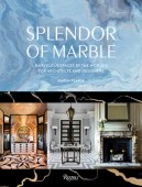 SPLENDOR OF MARBLE <br>MARVELOUS SPACES BY THE WORLD'S TOP ARCHITECTS AND DESIGNERS