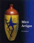 MIRÓ / ARTIGAS CERAMICS: CATALOGUE RAISONNÉ, 1941-1981